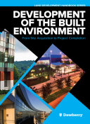 Development of the Built Environment: From Site Acquisition to Project Completion Pdf/ePub eBook