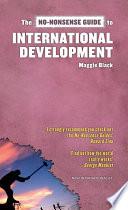 The No Nonsense Guide To International Development