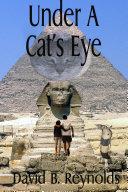 Under a Cat's Eye