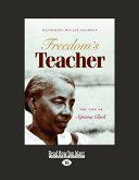 Freedom's Teacher (Large Print 16pt)