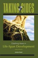 Taking Sides  Clashing Views in Life Span Development