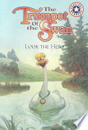 The Trumpet of the Swan: Louie the Hero