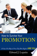 How to Survive Your Promotion
