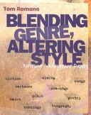 Blending Genre  Altering Style
