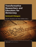 Transformative Researchers and Educators for Democracy