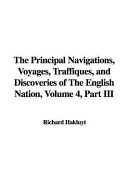 The Principal Navigations  Voyages  Traffiques  and Discoveries of the English Nation  Volume 4  Part III