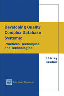 Developing Quality Complex Database Systems