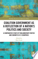 Coalition Government As A Reflection Of A Nation S Politics And Society