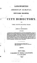 Longworth's American Almanack, New-York Register, and City ...