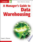 A Manager s Guide to Data Warehousing