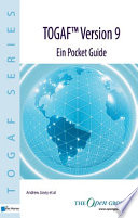 TOGAF® Version 9 - Ein Pocket Guide