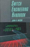 Switch Engineering Handbook