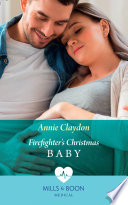 Firefighter's Christmas Baby (Mills & Boon Medical)
