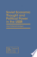Soviet Economic Thought And Political Power In The Ussr