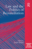 Pdf Law and the Politics of Reconciliation