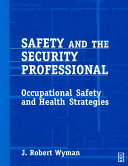 Safety and the Security Professional