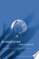 Globalizing Family Values