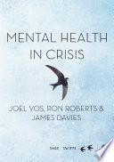 Mental Health in Crisis