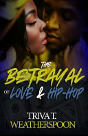 The Betrayal of Love & Hip-Hop