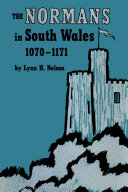 The Normans in South Wales, 1070–1171