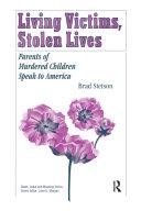 Living Victims, Stolen Lives