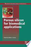 Porous Silicon for Biomedical Applications Book