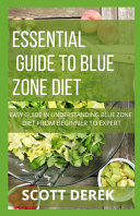 Essential Guide To Blue Zone Diet Book