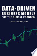 Data Driven Business Models for the Digital Economy