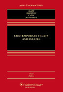 Contemporary Trusts and Estates