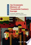 An Economic History of Twentieth Century Europe