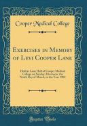 Exercises in Memory of Levi Cooper Lane