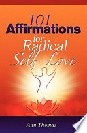 101 Affirmations for Radical Self-Love