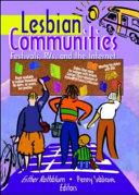 Lesbian communities: festivals, RVs, and the Internet