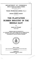 The Plantation Rubber Industry in the Middle East [sic]