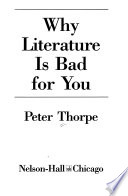 Why literature is bad for you