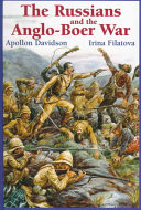 The Russians And The Anglo Boer War 1899 1902