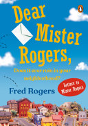 Dear Mister Rogers, Does It Ever Rain in Your Neighborhood?