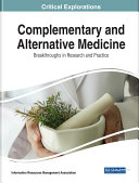 Complementary and Alternative Medicine  Breakthroughs in Research and Practice