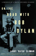 On the Road with Bob Dylan Book