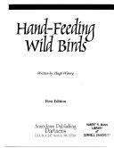 Hand feeding Wild Birds Book