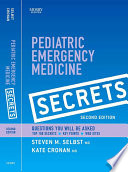 """Pediatric Emergency Medicine Secrets E-Book"" by Steven M. Selbst, Kate Cronan"