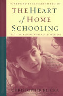 The Heart of Home Schooling Book PDF
