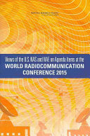 Views of the U S  NAS and NAE on Agenda Items at the World Radiocommunication Conference 2015