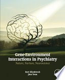 Gene Environment Interactions In Psychiatry Book PDF