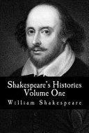 Shakespeare s Histories