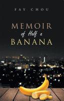 Pdf Memoir of Half a Banana Telecharger