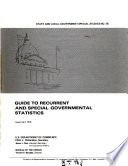 Guide To Recurrent And Special Governmental Statistics