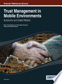 Trust Management in Mobile Environments  Autonomic and Usable Models