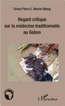 Pdf Regard critique sur la médecine traditionnelle au Gabon Telecharger