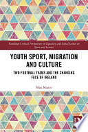 Youth Sport  Migration and Culture Book